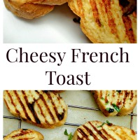 Cheesy French Toast